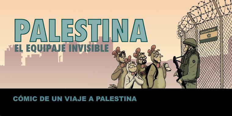 Palestina, el equipaje invisible