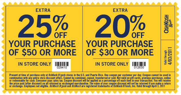 Sep 01,  · Expired Osh Kosh Coupons. 15% OshKosh B'gosh Printable Coupon In Store & Online: Print coupon for a 15% discount on your entire purchase in-store, no minimum required. Save 15% On Your Entire Purchase Enjoy a 15% discount on your entire in-store purchase. 30% Off Purchases In Store Spend over $60 at any osh kosh store and save 30% with this coupon/5(18).