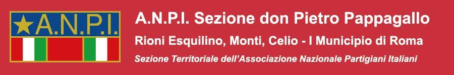 """A.N.P.I. Sezione Esquilino-Monti-Celio """"don Pietro Pappagallo"""""""