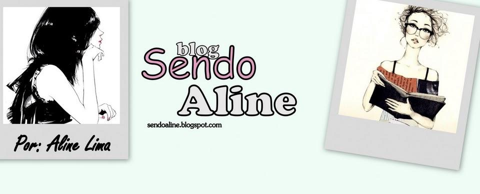 Sendo Aline *