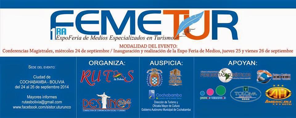 FEMETUR: Expo Feria de Medios Especializados en Turismo. Bolivia