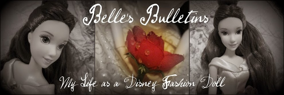 Belle's Bulletins-My Life as a Disney Fashion Doll