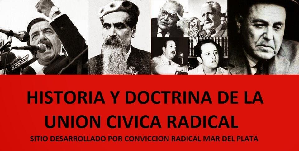 Historia y Doctrina de la Unión Cívica Radical