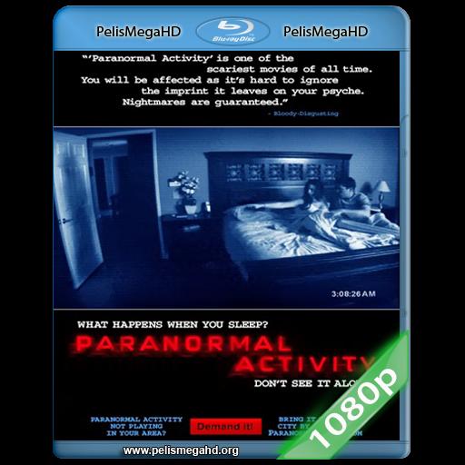 ACTIVIDAD PARANORMAL [UNRATED] (2007) FULL 1080P HD MKV ESPAÑOL LATINO