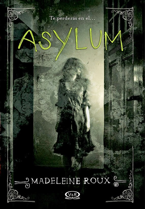 http://cenizasdepapel.blogspot.com.ar/2014/07/resena-asylum-madeleine-roux.html