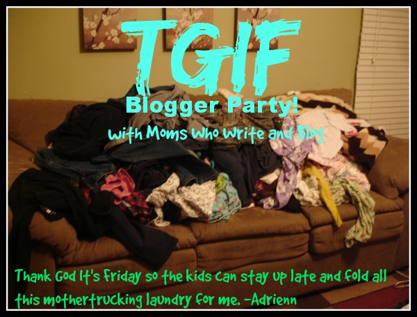 TGIF Blogger Party with Moms Who Write and Blog!