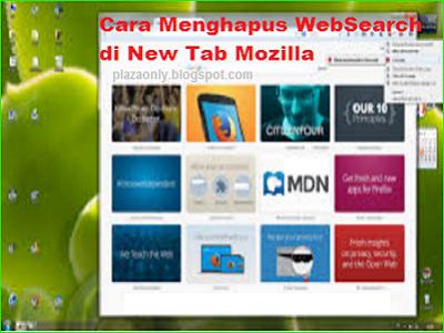 Cara Menghapus WebSearch di New Tab Mozilla