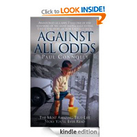 Against All Odds an Amazing Story by Paul Connolly