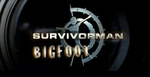 Survivorman Bigfoot Episode