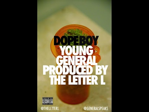 Young General  - Dope Boy