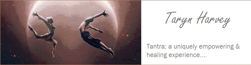 "Taryn Harvey ""Tantra; a  uniquely empowering & healing experience"""