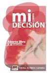 Mi cuerpo, mi decisión II