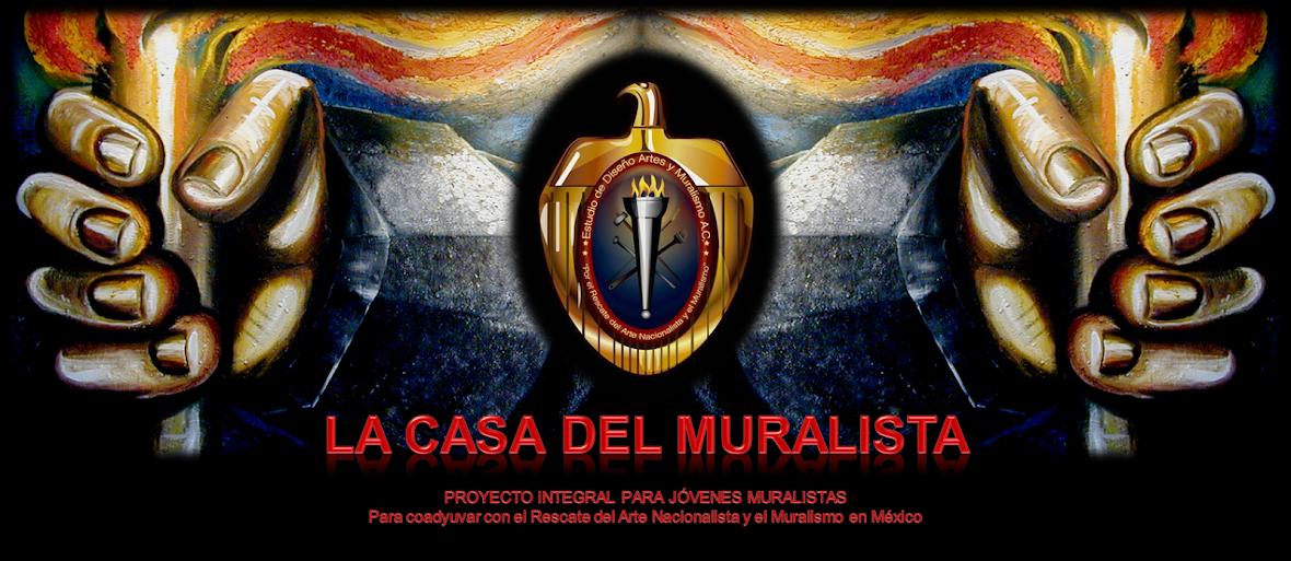 LA CASA DEL MURALISTA