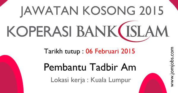 Jawatan Kosong Koperasi Bank Islam - Februari 2015