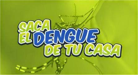 SACA EL DENGUE DE TU CASA