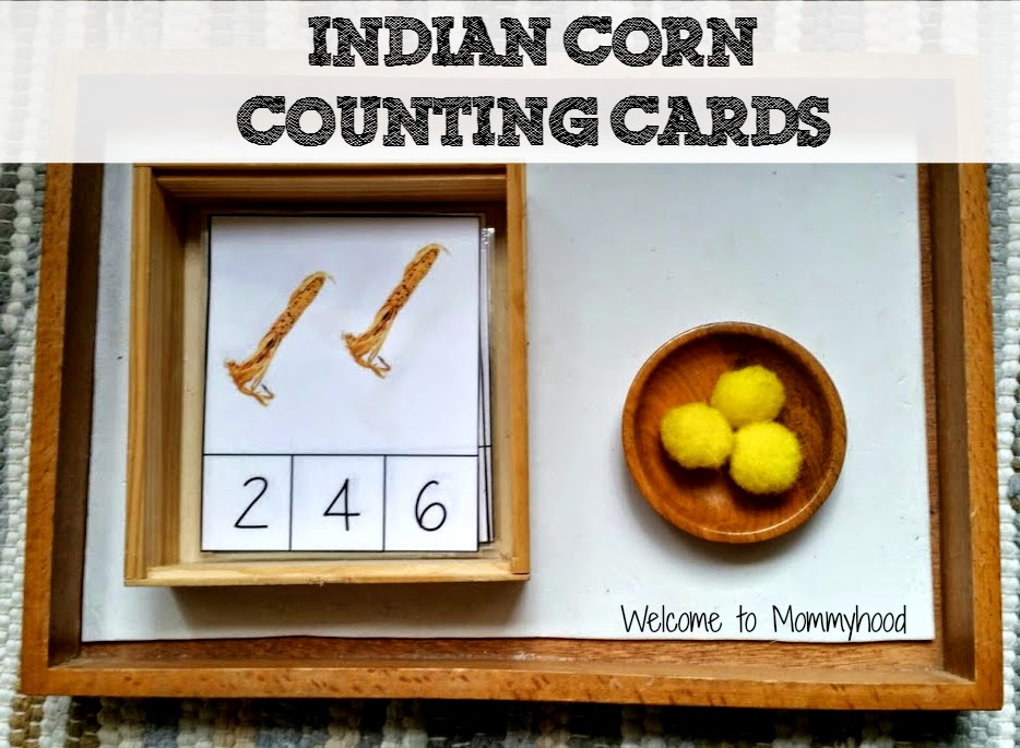 Thanksgiving Activities: Indian Corn Counting Cards {Welcome to Mommyhood} #montessori, #toddleractivities, #thanksgivingactivities