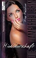 http://www.amazon.de/Hiobsbotschaft-Die-Vampirheilerin-Nina-Melchior-ebook/dp/B0153I49U0/ref=sr_1_4?s=books&ie=UTF8&qid=1444906653&sr=1-4&keywords=vampirheilerin