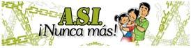 A.S.I.  ¡NUNCA MÁS!!