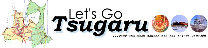Let's Go Tsugaru! | Tsugaru & Aomori Travel Blog