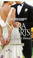 http://loja.harlequinbooks.com.br/sistema/listaprodutos.asp?IDLoja=8447&IDProduto=4268694&q=o-amor-nunca-e-demais---saga-os-macgregors-8-10