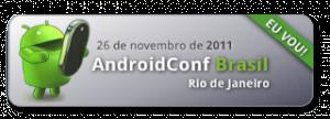 AndroidConf Brasil 2011