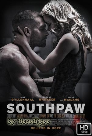 Southpaw [1080p] [Latino-Ingles] [MEGA]