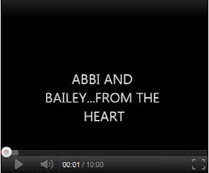 VIDEO: IN MEMORY OF ABBI AND BAILEY