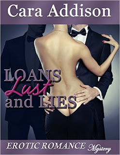 http://www.amazon.com/Loans-Lust-Lies-Cara-Addison-ebook/dp/B00RNCXDWA/ref=asap_bc?ie=UTF8