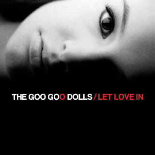 Goo Goo Dolls - Let Love In Lyrics