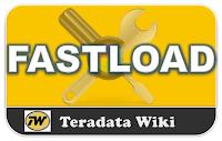 TeradataWiki-Teradata Utilities Fastload