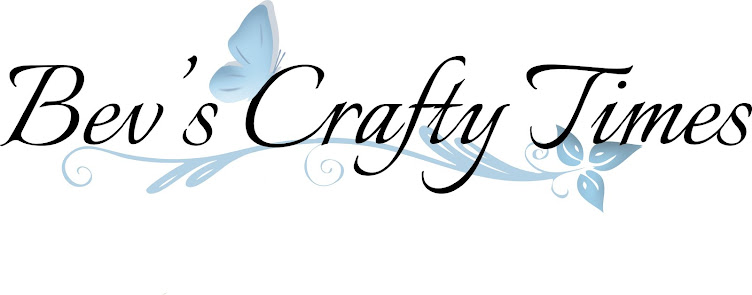 Bev's Crafty Times Cardmaking blog