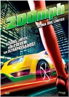 Download 200 MPH: Acima dos Limites   Dublado