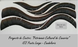 """BLOG Proyecto de Centro: """"Patrimonio Cultural de Canarias"""" (IES Punta Larga)."""