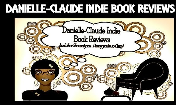 Danielle-Claude Indie Book Reviews
