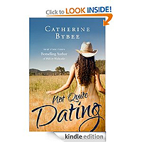 Not Quite Dating by Catherine Bybee kindle free books