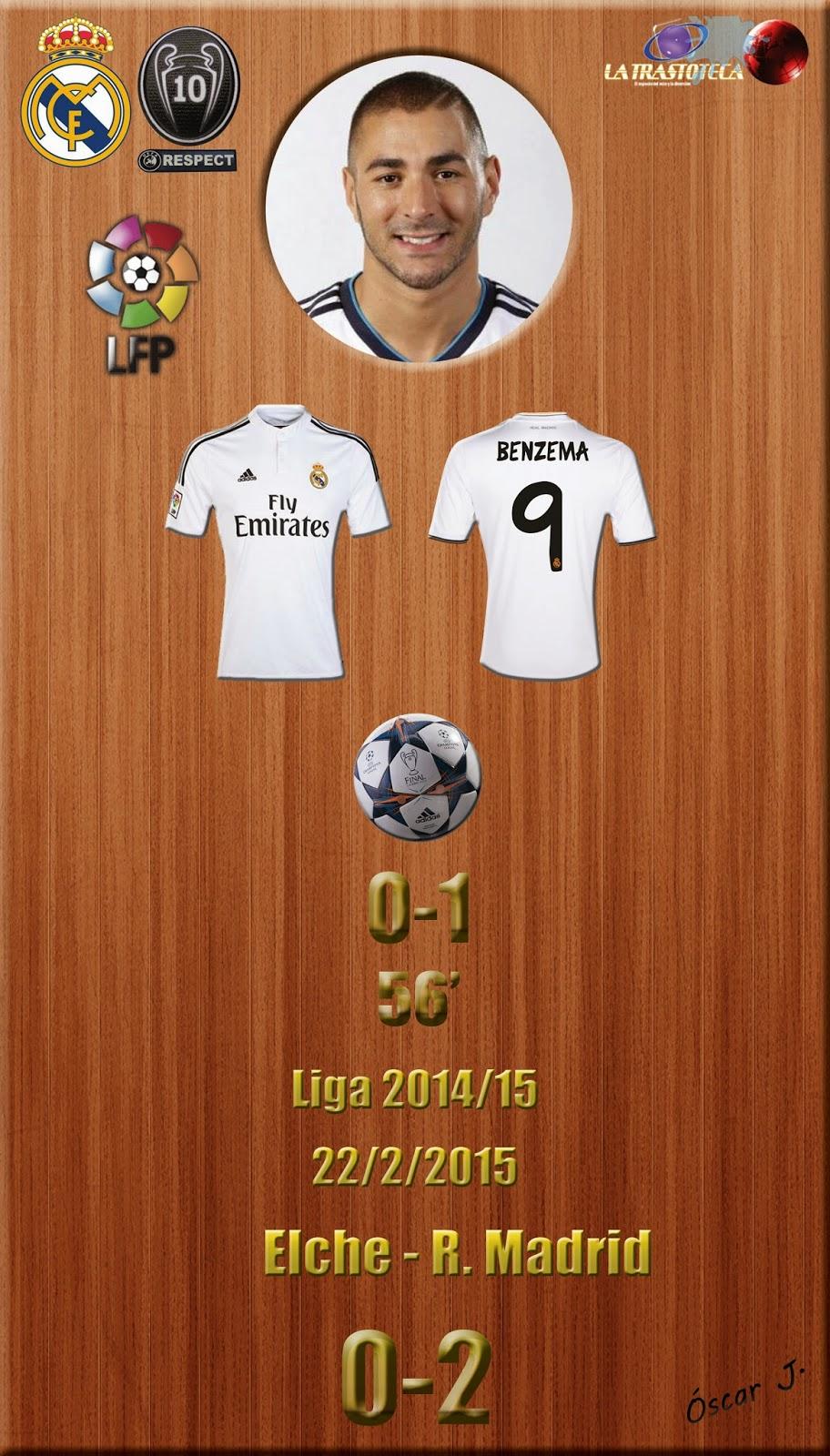 Benzema (0-1) - Elche 0- 2 Real Madrid - Liga 2014/15 - Jornada 24 - (22/2/2015)