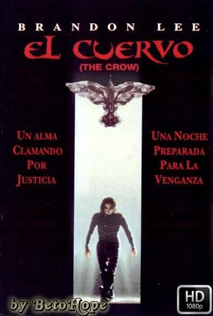 El Cuervo (1994) [1080p] [Latino-Ingles] [MEGA]