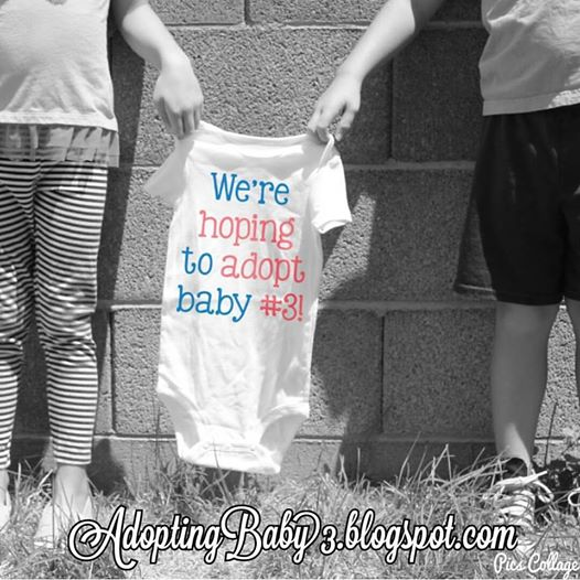 We're hoping to adopt baby #3