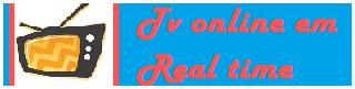 Tv online em Real time