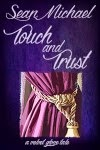 Touch and Trust