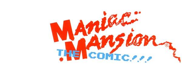Maniac Mansion: The Comic