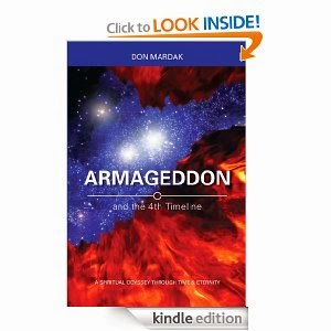 http://www.amazon.com/Armageddon-4th-Timeline-Spiritual-ebook/dp/B00AQ3LU4G/ref=sr_1_1
