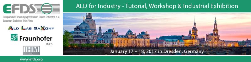 ALD for Industry - Tutorial, Workshop & Industrial Exhibition