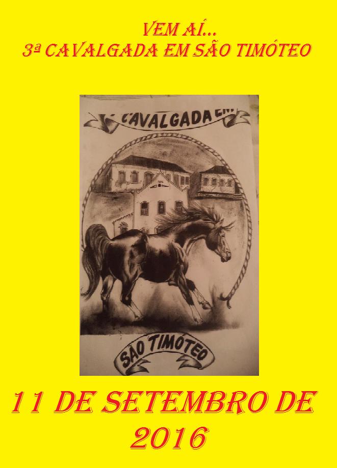 3 ª CAVALGADA EM SÃO TIMÓTEO