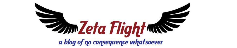 Zeta Flight