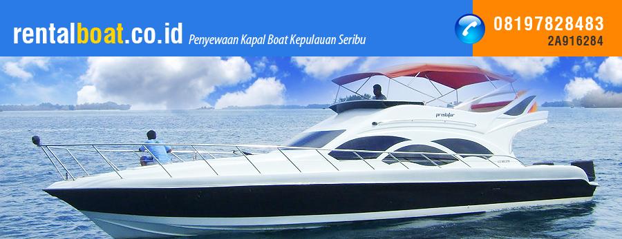 Rental Kapal, Sewa Kapal Murah ke Pulau Seribu, Pulau Bidadari, Pulau Pelangi, Pulau Putri