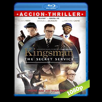 Kingsman El Servicio Secreto (2014) BRRip Full 1080p Audio Trial Latino-Castellano-Ingles 5.1