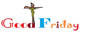 Good Friday 2014 Prayers, Quotes, Poems, Message, Images