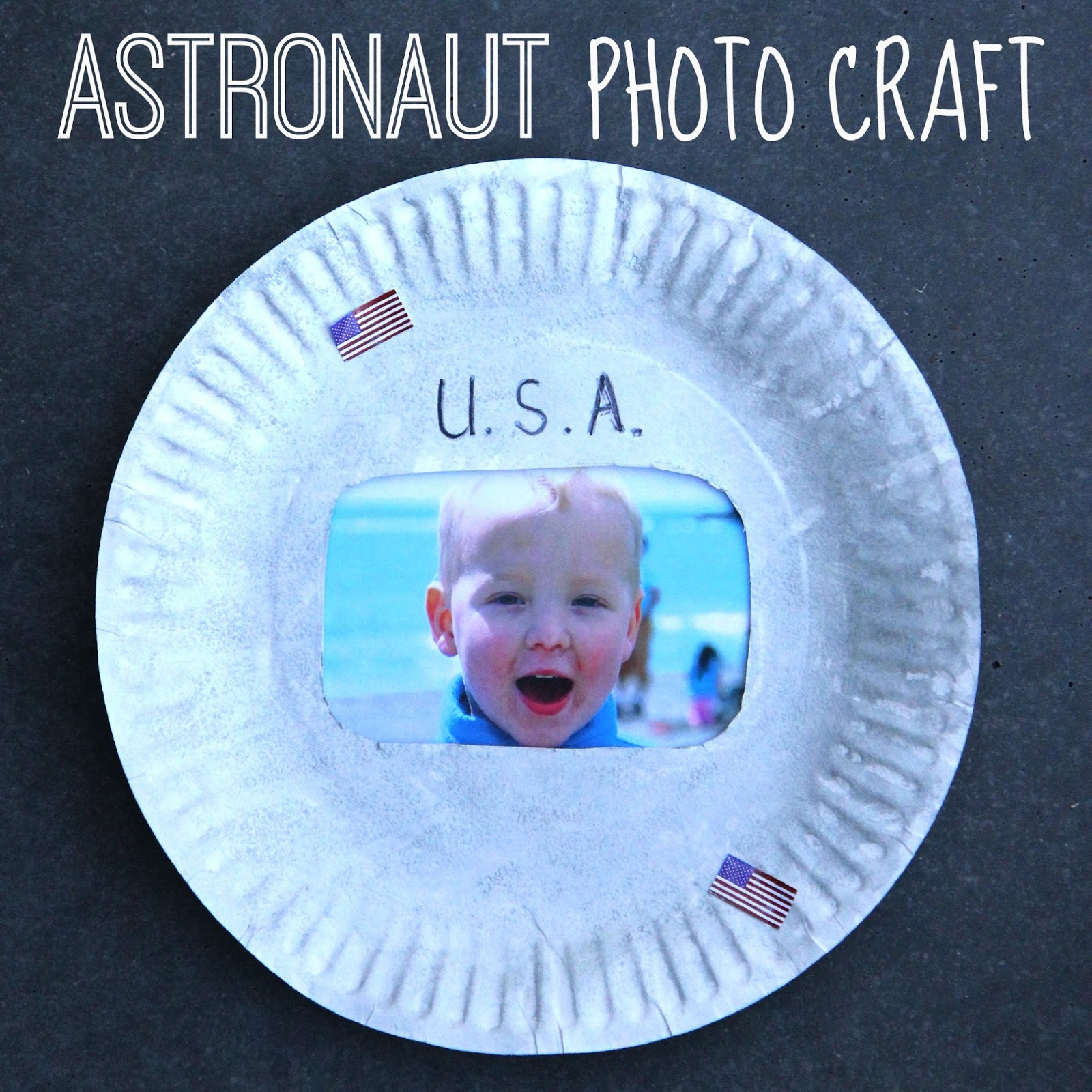 To kick off Space Week we made an American flag craft earlier today and this afternoon we made an paper plate Astronaut craft!  sc 1 st  Toddler Approved! & Toddler Approved!: Astronaut Photo Craft for Kids