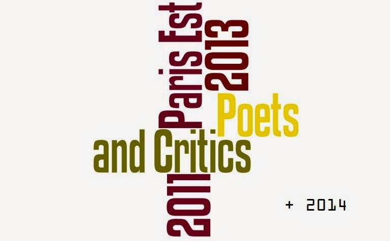 Poets and Critics at Paris Est 2011 2013 + 2014